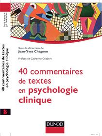 40 commentaires de texte en Psychologie Clinique