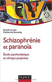 CAzoulay schizophrenie et paranoia