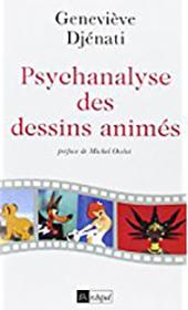 GDjenati Psychanalyse des dessins animés