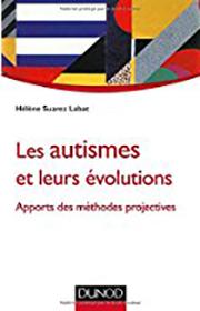 Helene suarez Les autismes et leurs evolutions